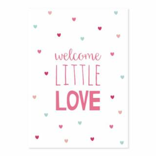 Postkarte Welcome little love